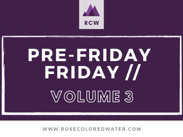 Pre-Friday Friday   Vol. 3
