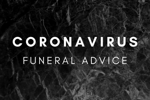 coronavirus funeral advice