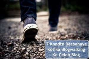 Blog walking ke celeb blog