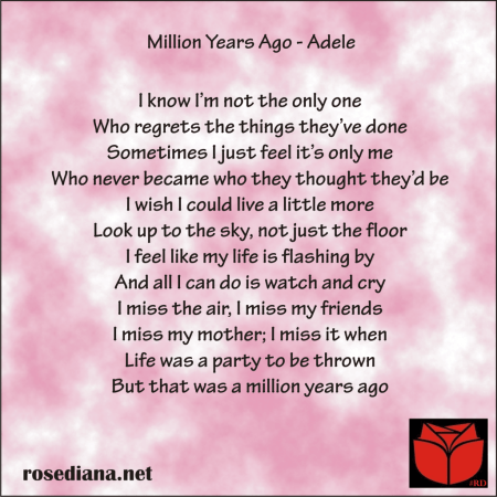 review miilion years ago 2 chorus, review miilion years ago 1, adele lyrics, adele quote, adele quotes, adele song lyrics, adele song quotes, million years ago adele, million years ago lyrics, million years ago quotes