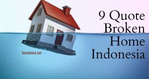 quote broken home indonesia, quotes broken home indo, quote anak broken home, quote tentang broken home, quote about broken home, quotes broken home bahasa indonesia, quotes anak broken home bahasa indonesia, quote buat anak broken home