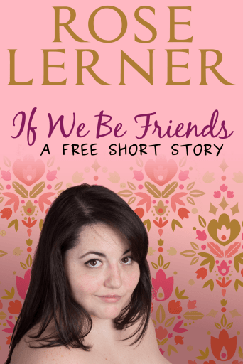 """""""If we be friends"""", a free short story"""