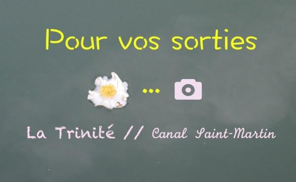 Paris à pied : La Trinité // Canal Saint Martin
