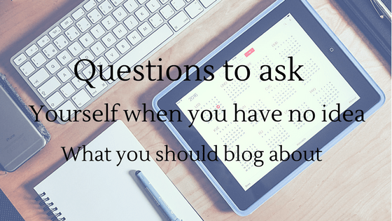 Blog FAQ: what to do when you have no idea what to blog about