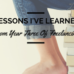 Freelancing lessons based on three years of experience
