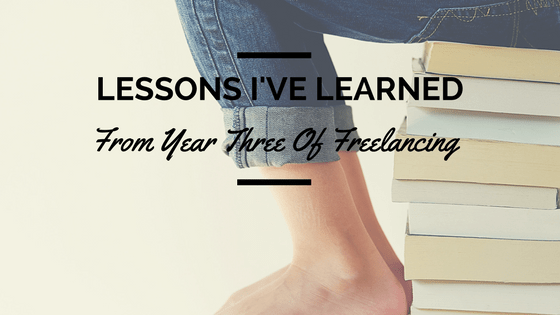 Freelancing Lessons & Insight Based on Three Years of Experience