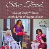 Silver Threads – A Look at the Role of an Older Woman from Titus 2