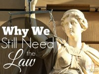 Why We Still Need the Law