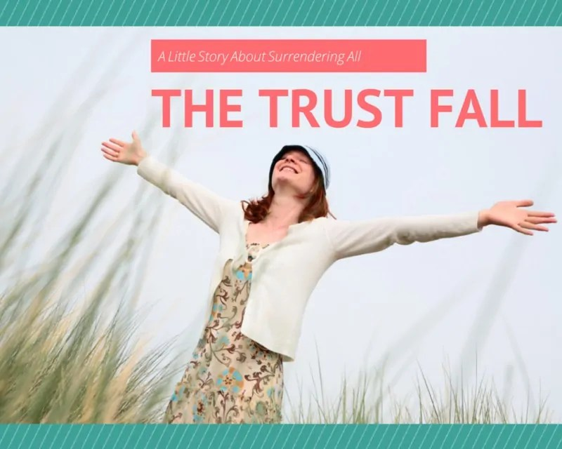 The trust fall - its like the trust game, only we can fall into God's arms with absolutely certainty that He will always be there to catch us. This is my story of my trust fall with God!