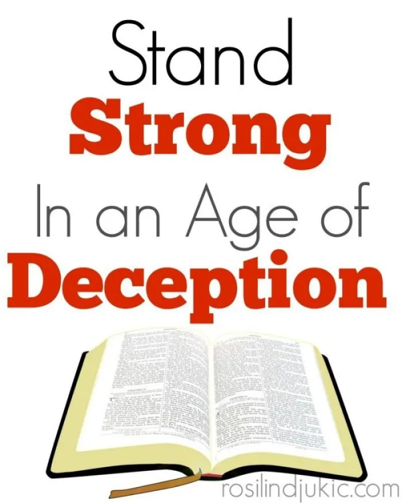 Here is how you can stand strong on God's Word in the face of the great deception overtaking the body of Christ.