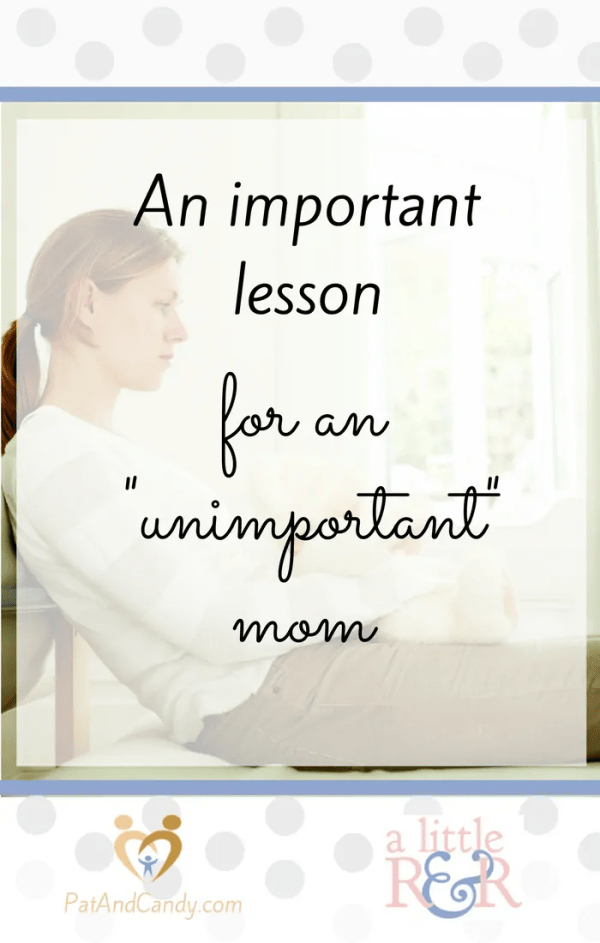 "Sometimes the hustle and bustle of the holiday season can make a mom feel like her only role is to get things done. A lesson for an ""unimportant"" mom found unexpectedly in the book of Kings showed me otherwise..."