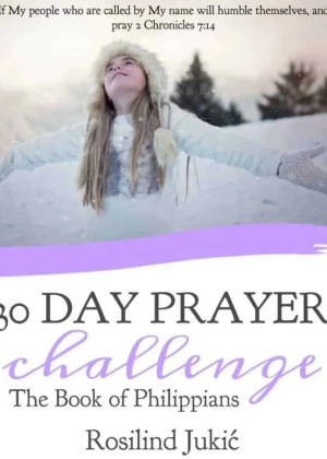 30 Day Prayer Challenge 2017