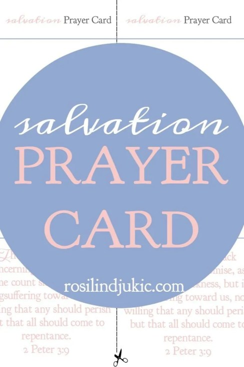 Download this salvation prayer card to help remind you to pray for your family members and friends.
