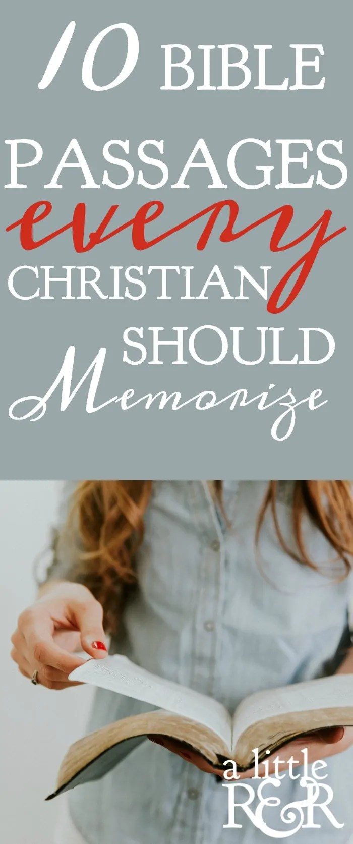 Memorizing scripture seems daunting for many Christians, which is why it is such a neglected Christian discipline. There are 10 passages of Scripture every Christian should memorize for a successful Christian life.