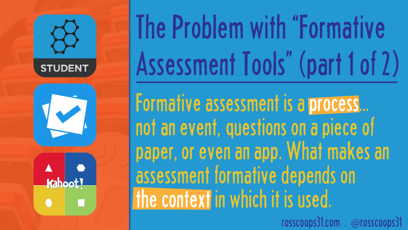 The Problem with %22Formative Assessment Tools%22 (part 1 of 2)