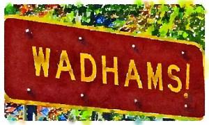 Wadhams!