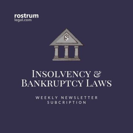 Insolvency and Bankruptcy Laws