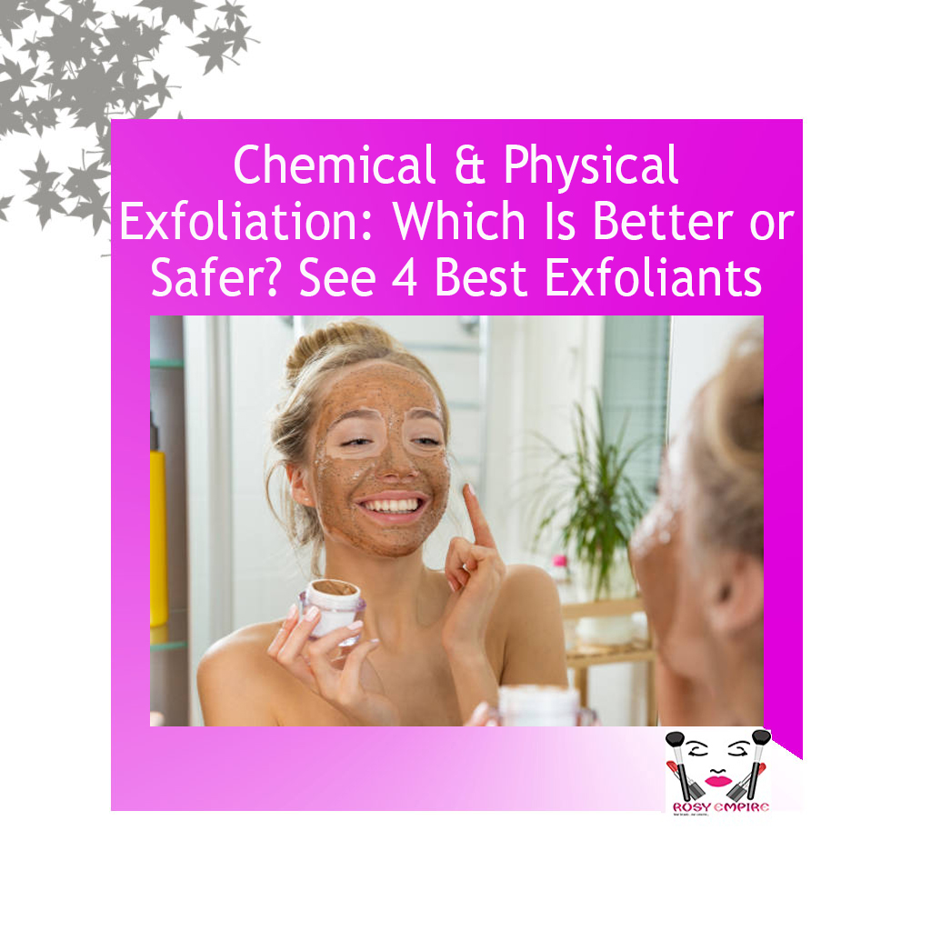 Chemical-and-physical-exfoliation-which-is-better-safer-see-best-exfoliants