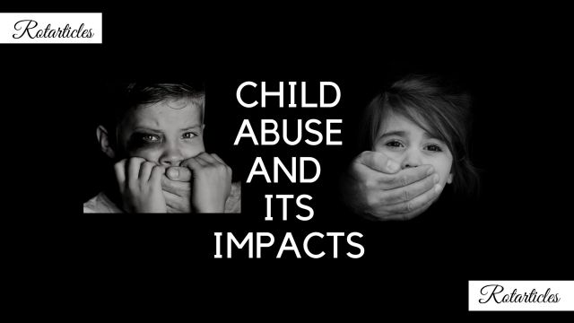 CHILD ABUSE AND ITS IMPACTS