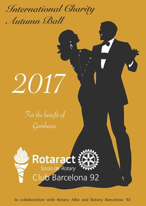 El Rotaract Club Barcelona '92 tiene el placer de invitaros al Baile Internacional Benéfico de Otoño a beneficio de Gambasse.