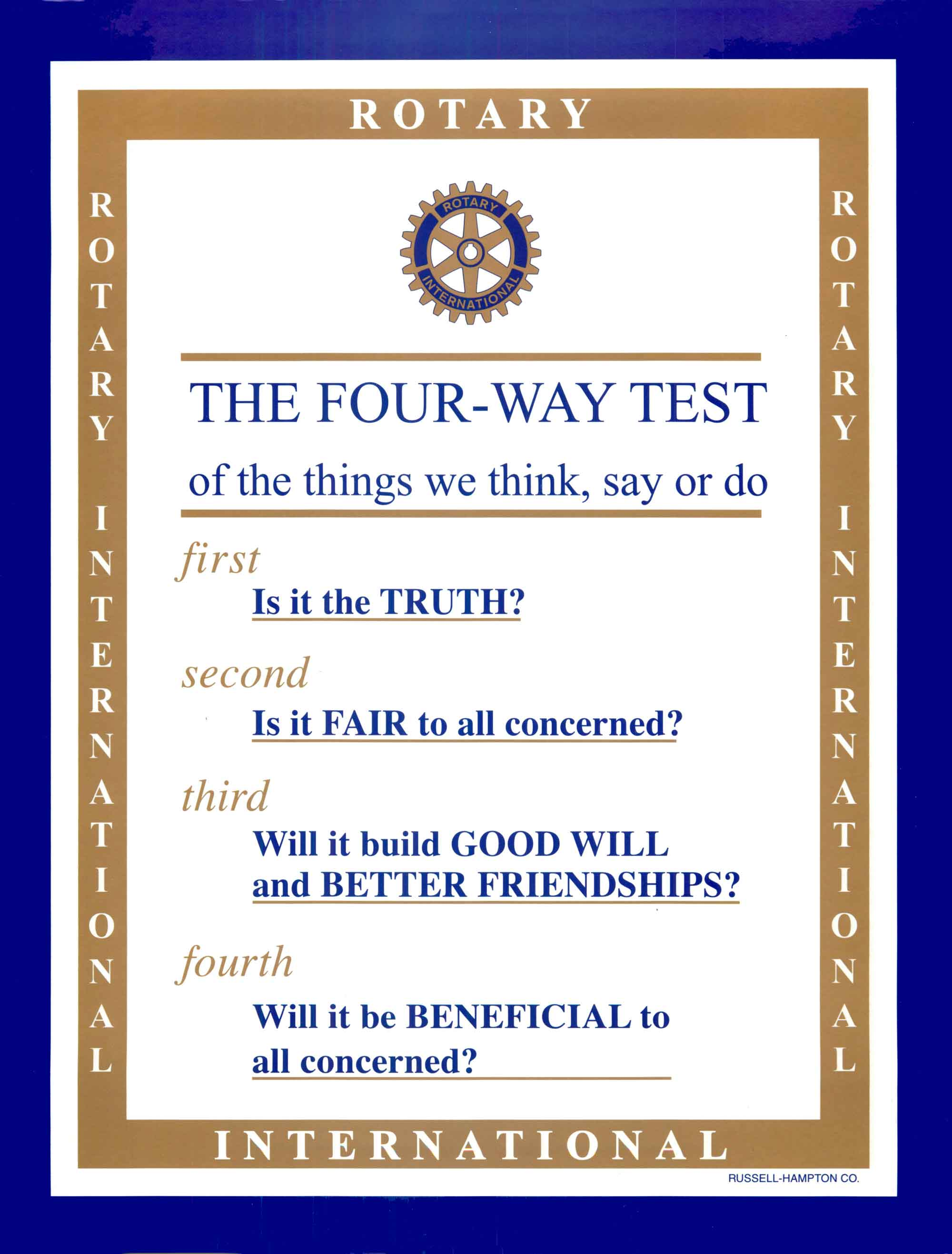 rotary way test essay winner mckenna eisenzimmer the rotary four way test is important because it teaches people how to work together to build a better community good leaders of all ages