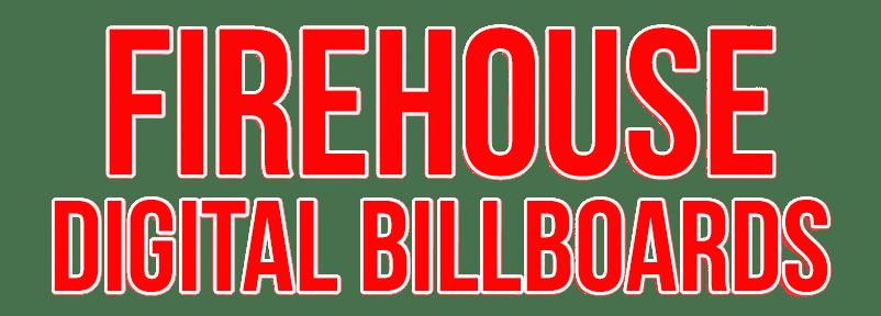 Firehouse Digital Billboards