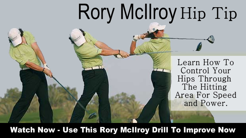 Hip Tips From Rory Mcilroy To Generate Speed Rotaryswing