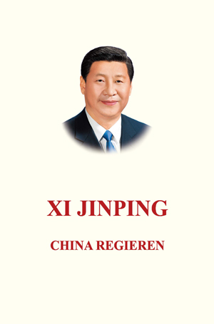 Xi Jinping: China Regieren