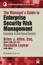 Manager's Guide to Enterprise Security Risk Management: Essentials of Risk-Based Security