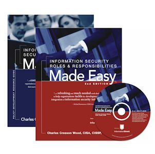 Information Security Policies Made Easy + Information Security Roles & Responsibilities Made Easy