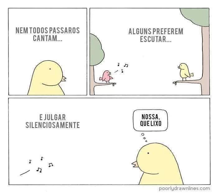Ah, os pássaros