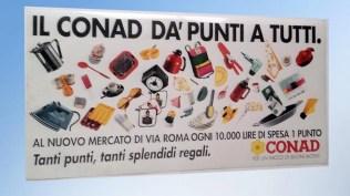 Campagna fidelizzazione Conad: Affissione - radio - Materiali coordinati- give away