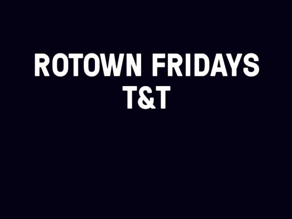 Rotown Fridays - 24 augustus - T and T