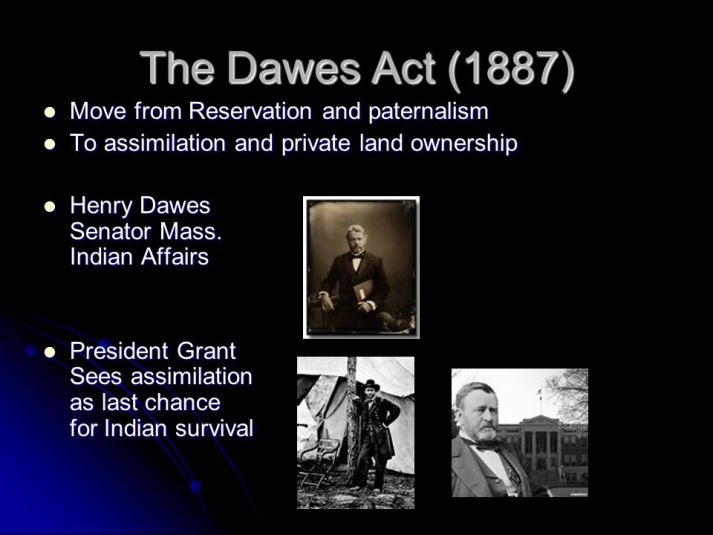 the dawes act was designed to