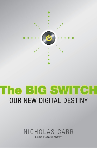 Nick Carr - The Big Switch