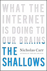 """telwin amajorc nicholas carr """"the shallows:  what the internet is doing to our brains"""" amazon.com buy book"""