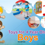 Top 10 Toys For 4 Year Old Boys 2017 Affordable Price