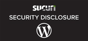 Sucuri and WordPress security disclosure