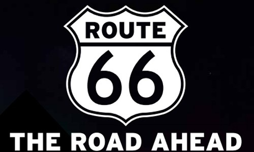 Route 66: The Road Ahead Initiative wants a new name, logo