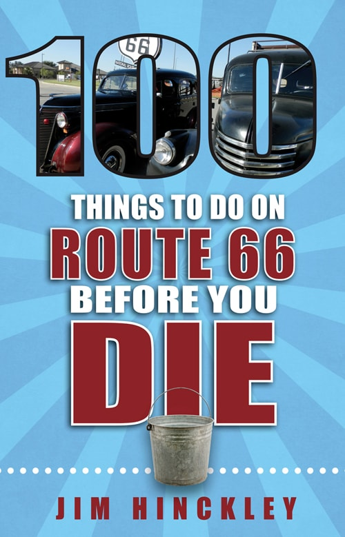 "Book review: ""100 Things to Do on Route 66 Before You Die"""