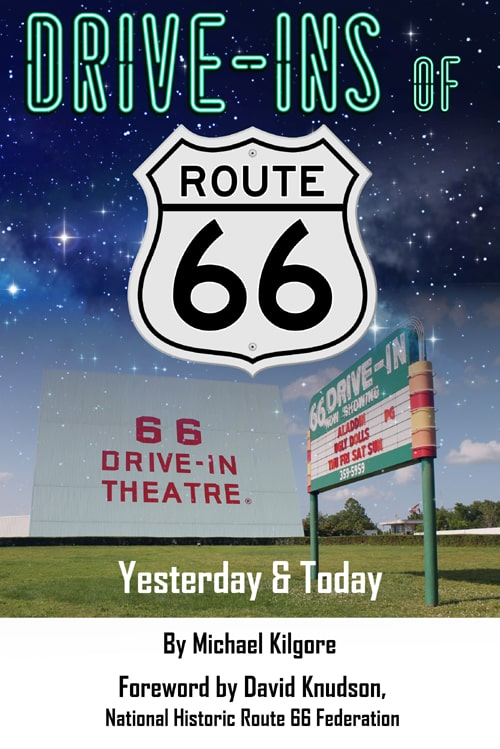 Book Review Drive Ins Of Route 66 Yesterday And Today