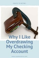 Why I Like Overdrawing My Checking Account