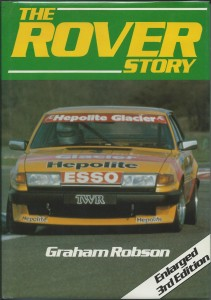 The Rover Story - Graham Robson 3rd Edition