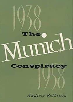 «The Munich Conspiracy» - Η Αγγλογαλλική προδοσία στο Μόναχο