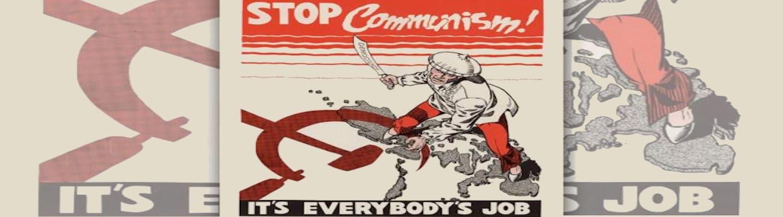 Είναι ο Αντικομμουνισμός ηλίθιε