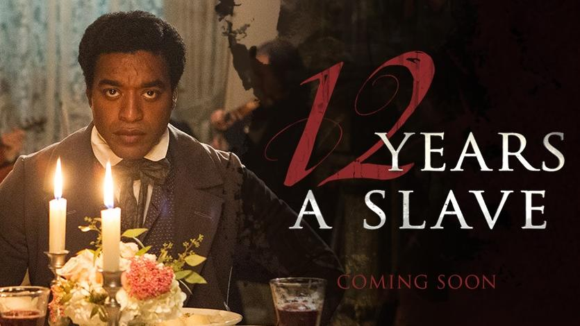 Twelve Years a Slave Movie poster Oscars Hollywood