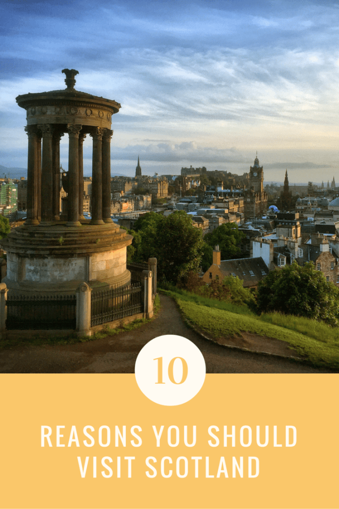 Top 10 reasons to visit Scotland