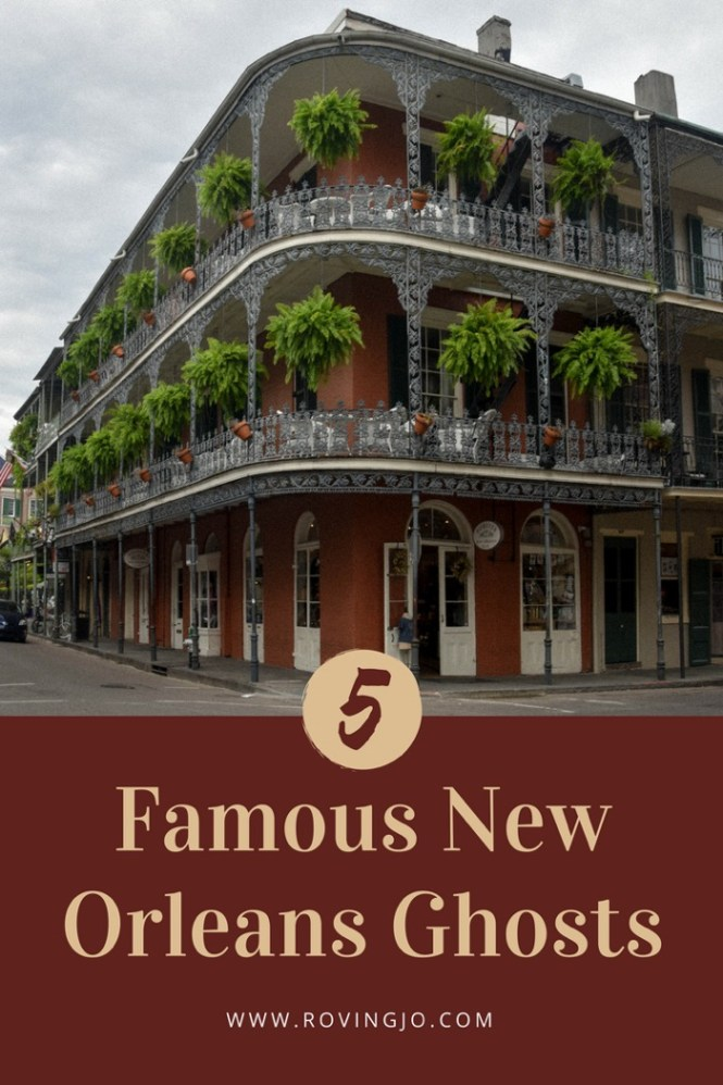 5 Famous New Orleans Ghosts