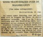 19400621 Weer tramverkeer over de Maasbruggen