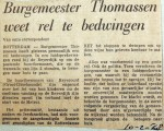 19680210 Burgemeester Thomassen weet rel te bedwingen